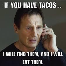 Liam Neeson Memes - liam neeson tacos meme meme rewards