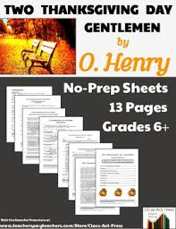 o henry two thanksgiving day gentlemen study guide 14 pgs