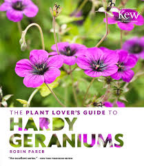 Geranium by The Plant Lover U0027s Guide To Hardy Geraniums The Plant Lover U0027s