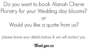 wedding flowers quote form contact cherie floristry