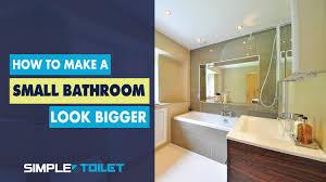 Small Bathroom Look Bigger To Make A Small Bathroom Look Bigger