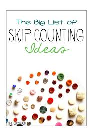 the big list of skip counting activities the classroom key