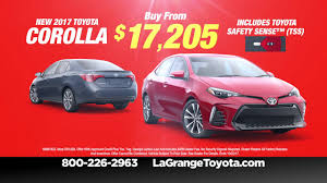 toyota now the time is now to buy a u002717 camry or u002717 corolla from lagrange