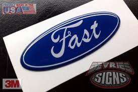 Sho Fast domed ford fast emblem overlays gel coated