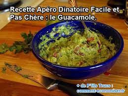 recette de cuisine facile et pas cher recette apéro dînatoire facile et pas chère le guacamole