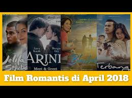 poster film romantis indonesia 4 film romantis indonesia di bulan april 2018 youtube