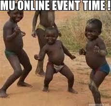 Funny Memes Online - meme maker mu online event time