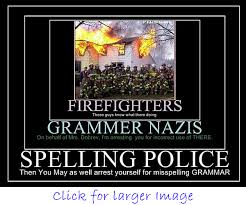 Spelling Police Meme - spelling police and grammar gurus yes i did say that ljworld com
