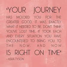 inspirational quote journey love this quote your journey is right on time wedding ideas