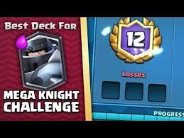 Best Challenge Clash Royale Best Deck For The Mega Challenge In