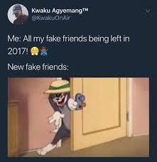 Fake Friend Meme - dopl3r com memes kwaku agyemangtm kwakuonair me all my fake