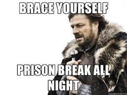 Prison Break Memes - prison break memes