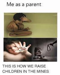 Abuse Memes - me as a parent stop the abuse pretty dense this is how we raise