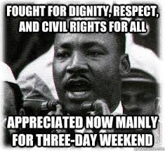 Martin Luther King Day Meme - luxury martin luther king day meme godfather respect meme 80