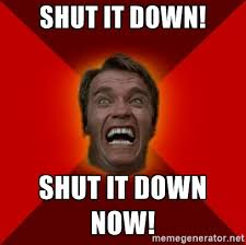 Shut Down Meme - now the goyim know shut it down know your meme