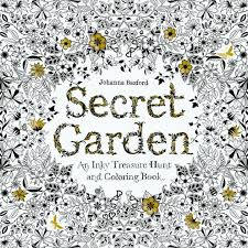 Secret Garden An Inky Treasure Hunt And Coloring Book By Johanna The Coloring Book