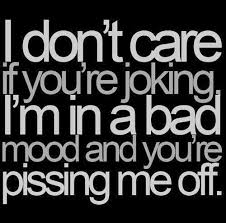 the 25 best bad mood quotes ideas on bad mood in a