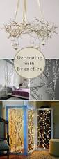 Branch Decorations For Home by Branch Out Decorating With Branches Small Spaces Decorating