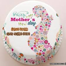 happy mothers day cakes with name