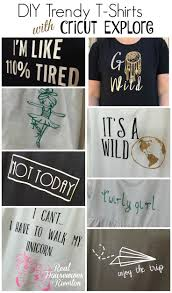 209 best diy t shirt ideas with cricut explore images on pinterest