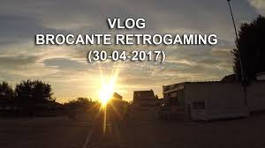 Brocante Sur Internet Vlog Brocante Retrogaming 30 04 2017 Youtube