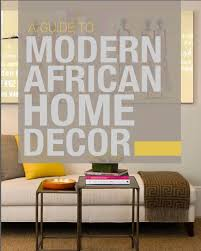 african home décor how to get the perfect balance of a modern and