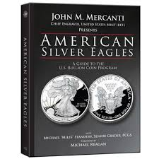 american silver eagles a guide to the u s bullion coin program