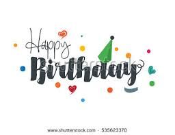 Happy Birthday Design Card Happy Birthday Text Stock Images Royalty Free Images U0026 Vectors