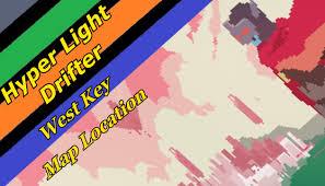 Map Location Hyper Light Drifter West Key Map Location Youtube