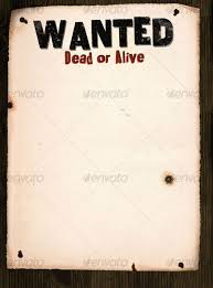wanted poster on wood 9 free u0026 premium wanted poster templates