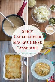 spicy cauliflower mac and cheese casserole flour on my face