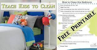 how to clean a bedroom kids to have a clean room bedroom cleaning printable