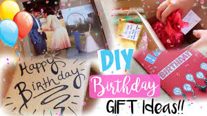 gifts for birthday diy birthday gifts gift decoration ideas for everyone