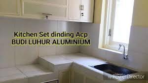 Kitchen Set Aluminium Kitchen Set Budi Luhur Aluminium Youtube
