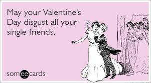 Valentine Day Quote Valentine U0027s Day 2012 The Funniest Someecards Huffpost