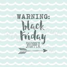 black friday shirt designs 37 best black friday images on pinterest shirt ideas cricut and
