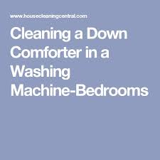 How Much Is It To Dry Clean A Down Comforter Best 25 Washing Down Comforter Ideas On Pinterest Down