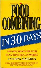 food combining in 30 days amazon co uk kathryn marsden