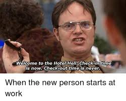 Meme Hotel - welcome to the hotel hell check in time is now check out time is