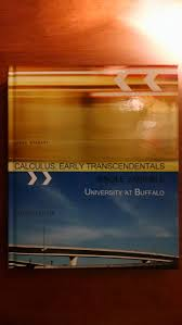 calculus early transcendentals single variable universty at