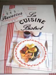 la cuisine de stephane la cuisine bistrot de stéphane reynaud cuisine divers