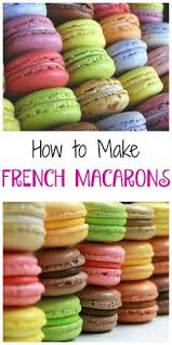 french macarons the best recipe and tips to troubleshoot the most