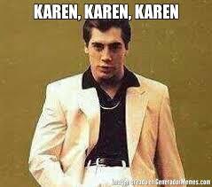 Karen Meme - karen karen karen meme de estefierrote imagenes memes