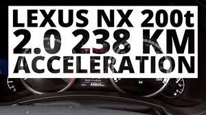 lexus nx200t awd 0 60 lexus nx 200t 2 0 238 hp at acceleration 0 100 km h youtube