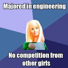 Engineer Meme - 22 engineer barbie the internet meme okay deekay