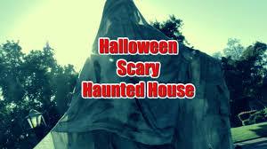 halloween scary haunted house youtube