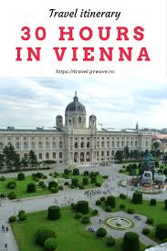 30 Hours In Vienna Travel Itinerary What To See And Do