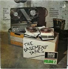 Bob Dylan Basement Tapes Vinyl by Blind Boy Grunt U0026 The Hawks 2 The Basement Tapes Volume 2
