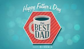 happy father u0027s day design with coffee mug vector download