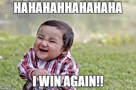 Win Meme - evil toddler meme imgflip